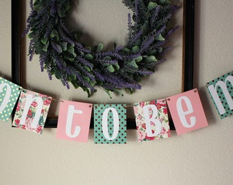 Soon to be Mrs Hanging Banner / Pink, Teal, Gold, Polkadots, & Roses / Feminine Banner / Bridal Shower / Bachelorette Party / Wedding Decor