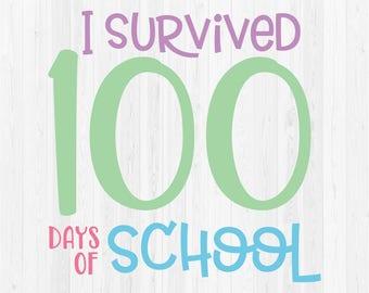 I Survived 100 Days of School - SVG Cut File