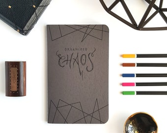Organized Chaos — Hand Lettered Journal Notebook in Cement Gray — 80 pages