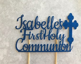 First Communion, First Communion Topper, First Communion Cake Topper, Custom Communion Topper, First Communion Cake, Religious Cake Decor