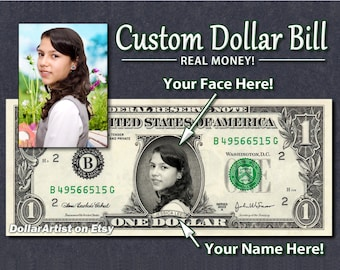 Your FACE & NAME on REAL Money Dollar Bill - Money Art Gift - Personalized - Customized - Currency Bank Note