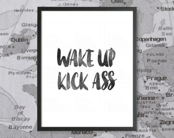 Dorm Poster Wake Up Kick Ass College Dorm Decor Teen Room Decor Black and White Typography Print Wall Art College Student Gift