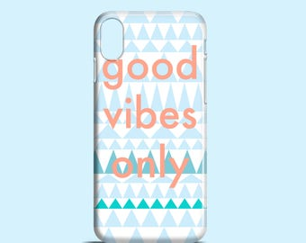 Good Vibes Only phone case / slogan iPhone X case / tribal iPhone 8 case / iPhone 7 / available for iPhone and Samsung Galaxy S models