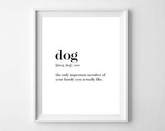 Dog Definition Print, Dog Printable, Dog Printable Art, Dog Lover Gift, Dog Funny Definition, Dog Typography, Dog Word Art