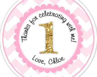 Custom 1st Birthday Labels, 1st Birthday Stickers -  Pink Chevron and Gold Glitter First Birthday, Personalized for you, You choose colors