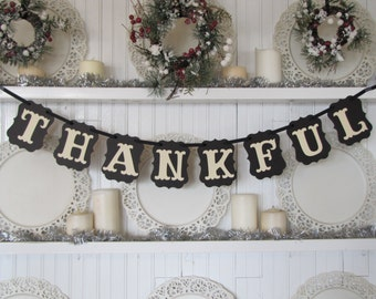 THANKFUL Banner for Thanksgiving Decor, Autumn Decor, Fall Decor, Thanksgiving Table, Thanksgiving sign, Fall Sign, Thankful Sign