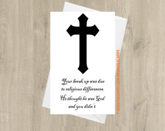 Your Breakup Was Due To Religious Differences, He Thought He Was God And You Didn't - Funny Separation Card