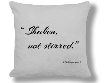Goldfinger 1964 Film Quote Cushion Cover (FQ031) - Shaken not Stirred