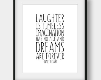 60% OFF Laughter Is Timeless Imagination Has No Age And Dreams Are Forever, Walt Disney Quote, Kids Room Decor, Disney Print, Nursery Print