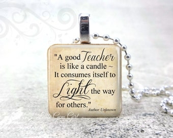 Teacher Gift Jewelry - Teacher is like a Candle Quote 1 inch Wood Pendant - Teacher Charm Necklace