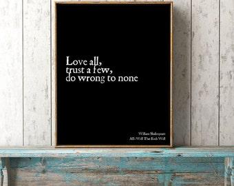 Apartment Decor, Shakespeare art print, Shakespeare quote, Love All Wall Art, Love Quote Art Decor
