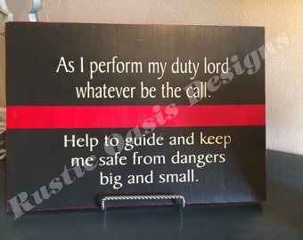 As I perform my duty | Firefighter Sign | Thin Red Line Signs