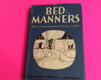 Vintage 1942 Bed Manners Book on How to Bring Sunshine Into Your Nights