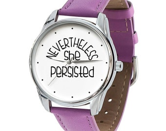 Nevertheless She Persisted Watch