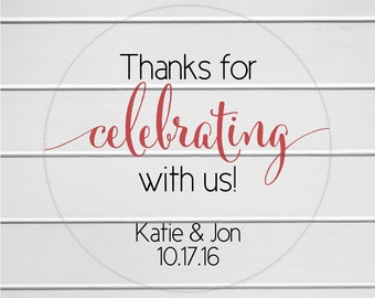 Thanks for Celebrating with us Stickers, Wedding Favor Labels, Wedding Favor Stickers (#362-C)