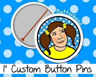 50 Button Pins Custom Pinback - 1 Inch (Small)