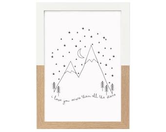 I Love You More Than All The Stars Print  Nursery Decor, Monochrome Nursery, Black and White print, Quote print, Scandi Print Stars Mountain