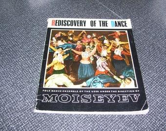 Rediscovery of the Dance  Moiseyev Folk Dance Ensemble USSR Pb 1960 Vintage