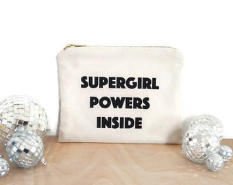 Canvas zipper pouch with screen printed quotes / screen printed pouch / supergirl powers inside quotes bag / printed pouch / super girl bag