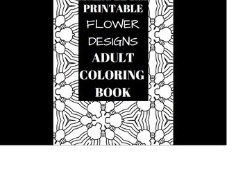 Flower Design Adult Coloring Book