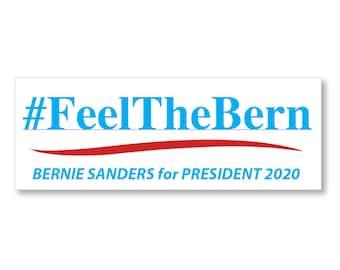 1 Feel The Bern - Bernie Sanders For President 2020 White Bumper Sticker