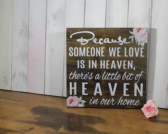 Because Someone We Love is in HEAVEN There's a little bit of HEAVEN-Watercolor-Pink Peonies-Dark Stain-White Font-Pink Flowers-HV00016