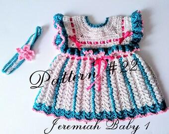 Crochet Pattern #22 Crochet Baby Dress Pattern Crochet Baby Girl Headband Pattern Baby Girl Crochet Pattern Preemie to 24 month Toddler size