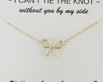 """Personalized Bridesmaid Necklace, """" I Cant Tie the knot Without You"""" Necklace, Will You Be My Bridesmaid, Bridesmaid Gift, Gold Bow Necklace"""