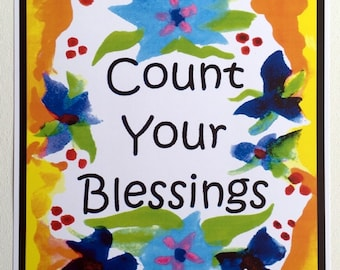 COUNT Your BLESSINGS Inspirational 11x14 Poster Motivational GRATITUDE Recovery Slogan Church Spiritual Heartful Art by Raphaella Vaisseau