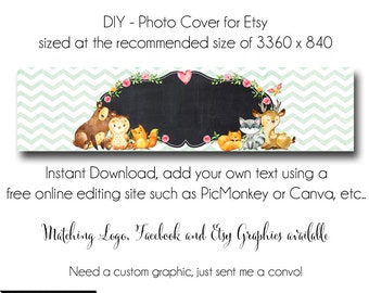 DIY Etsy Cover Photo - Add your own Text, Instant Download, Woodland Cuties, New Cover Photo For Etsy, Made to Match Graphics