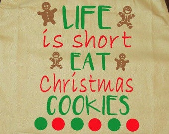 custom apron life is to short eat Christmas cookies