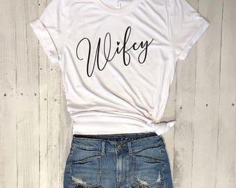 Wifey...Funny Graphic Tee, Merlot, Cabernet, Red Wine, Chardonnay, Graphic Tee, Triblend, Honeymoon, Bachelorette, Bridal, Bride