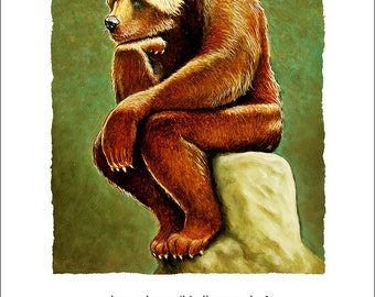 Will Bullas / art print / does a bear sit in the woods?... / humor / animals / grizzly bear