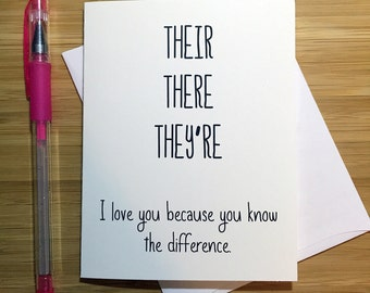 Funny Love Card, Cute Sayings, Good Grammar, Anniversary Card, Love Greeting Cards, Greeting Card, Romantic Card, For Husband, For Wife