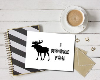 I Moose You Card - Missing You Card, I Miss You, Moose Card, Missing You Greeting, Missing You Greeting Card, Moose Greeting Card, Moose