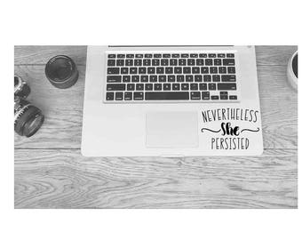 Nevertheless, she persisted vinyl decal   Womens Decal   Elizabeth Warren Quote    Feminist Decal Sticker   Laptop MacBook Car