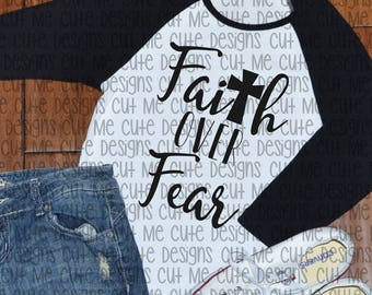 SVG DXF PNG cut file cricut silhouette cameo scrap booking Faith Over Fear