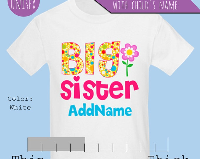Personalized Floral Big Sister t-Shirt, Gifts for Big sister, Big Sister Shirts, Big Sister Announcement, Big Sister Little Sister Outfit