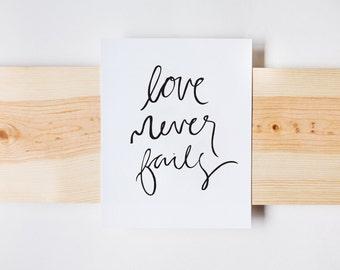Love Never Fails Print, Wall Art, Wedding Sign, Farmhouse Print, INSTANT DOWNLOAD