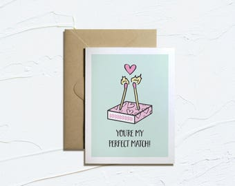 Printable Card- You're my Perfect Match! Funny Valentines, Camping Cards, Instant Download, Love Puns, E-Card
