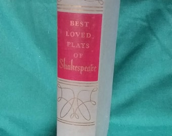 Shakespeare, Best Loved Plays by William Shakespeare