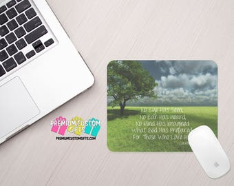 Bible Quote - Inspirational Quote Mouse Pad - Custom Mouse Pad - Personalized Mouse Pad - Monogrammed Gift - Office Gift - Valentine's Day
