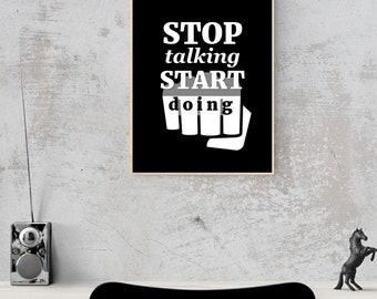 ENTREPRENEUR- Stop Talking Start Doing - Quote- Wall Art