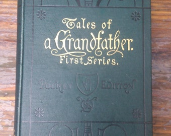 Antiquarian book -Tales of a grandfather, first series -1875
