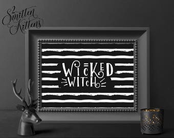 Wicked Witch Printable Halloween Art, Witch Halloween Wall Art, Halloween Art, Halloween Printable Sign, Halloween Printable Art, PATTERN