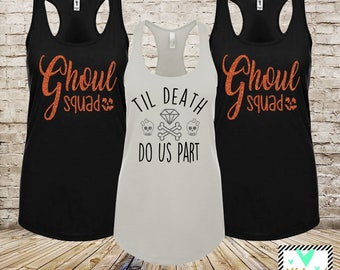 Halloween Bachelorette Tank Tops - Ghoul Squad - Halloween Bachelorette Shirts - Till Death Do Us Part - Bachelorette Tanks - Bachelorette