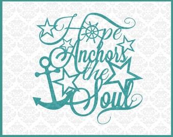 CLN024 Hope Anchors The Soul Captain Wheel Anchor Christian Bible SVG DXF Ai Eps PNG Instant Download Commercial Cut Files Cricut Silhouette