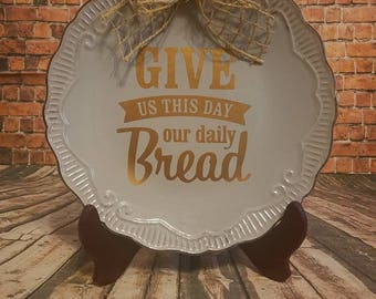 Give us this day, our daily bread decorative plate