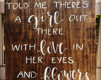 Going To California Led Zeppelin Music Lyrics Wood Rustic Sign Home Decor Someone Told Me There's A Girl Out There With Love in Her Eyes