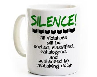 Librarian Humor Mug - Silence Coffee Mug - Funny Gift for Reader, Book Lover, Library - English Teacher Gift - Library Helper Volunteer